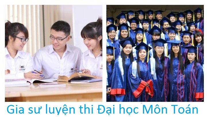 Gia sư luyện thi Đại học Môn Toán